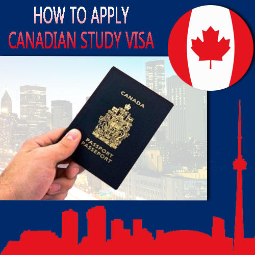 How to Apply Canadian Study Visa