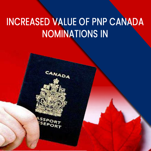 Increased Value of PNP Canada Nominations