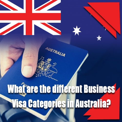 What are the different Business Visa Categories in Australia