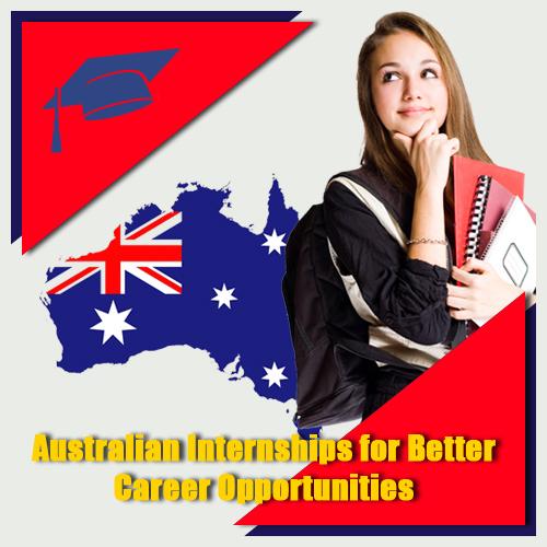 Australian Internships for Better Career Opportunities