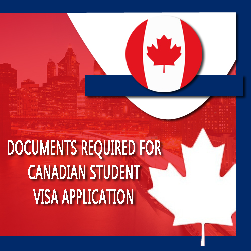 Documents Required for Canadian Student Visa Application
