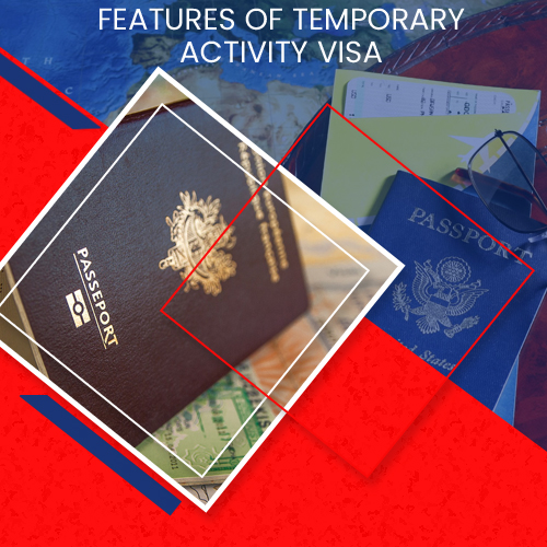 FEATURES OF TEMPORARY ACTIVITY VISA