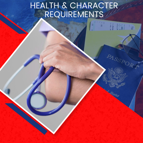 HEALTH & CHARACTER REQUIREMENTS
