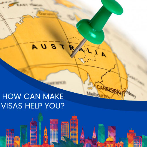 HOW CAN MAKE VISAS HELP YOU