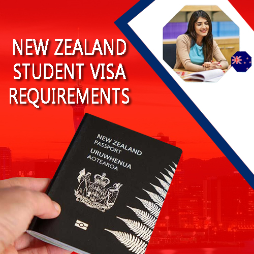 New Zealand Student Visa Requirements
